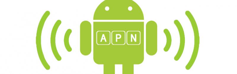 Setari internet / APN pentru toate dispozitivele Android